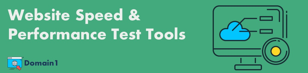 5 Website Speed & Performance Test Tools